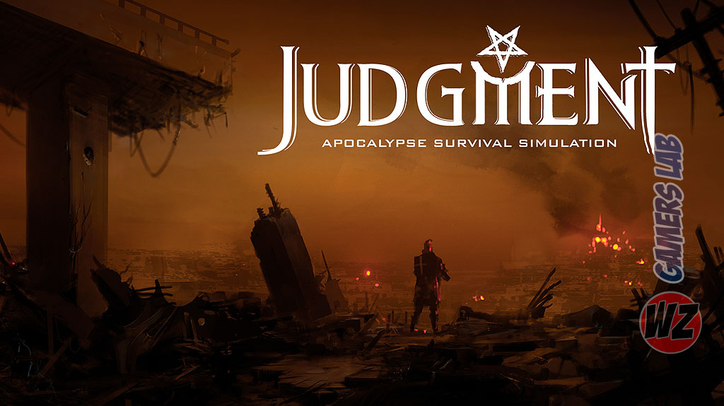 Judgment: Apocalypse Survival Simulation en WZ Gamers Lab - La revista de videojuegos, free to play y hardware PC digital online