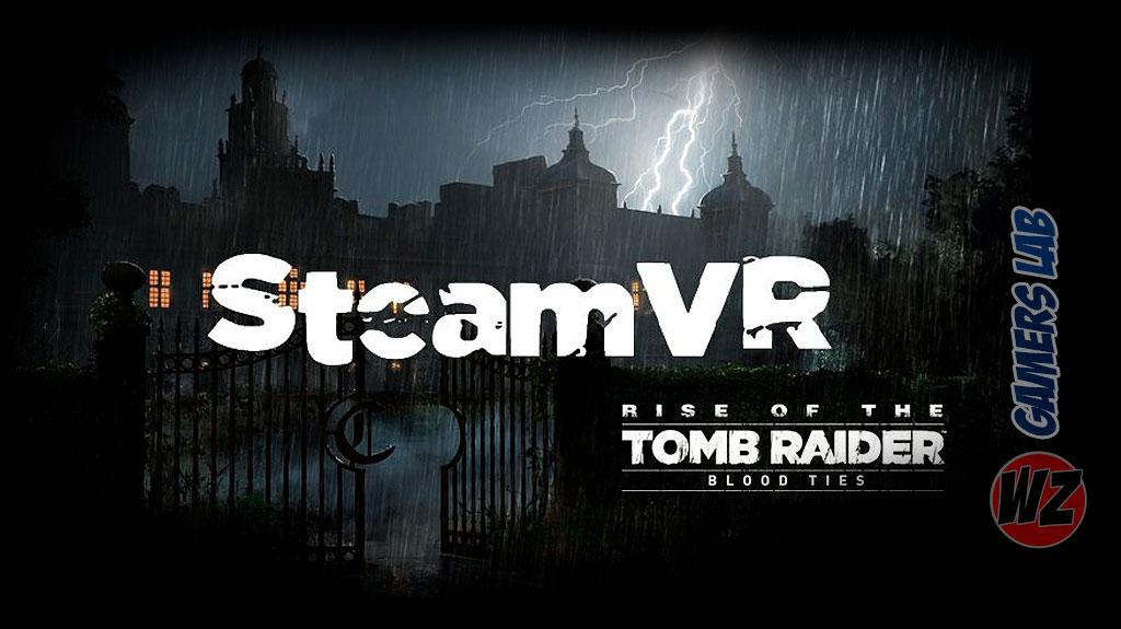 Capitulo VR para Rise of the Tomb Raider: 20º aniversario en SteamVR y te lo contamos en WZ Gamers Lab - La revista digital online de videojuegos free to play y Hardware PC