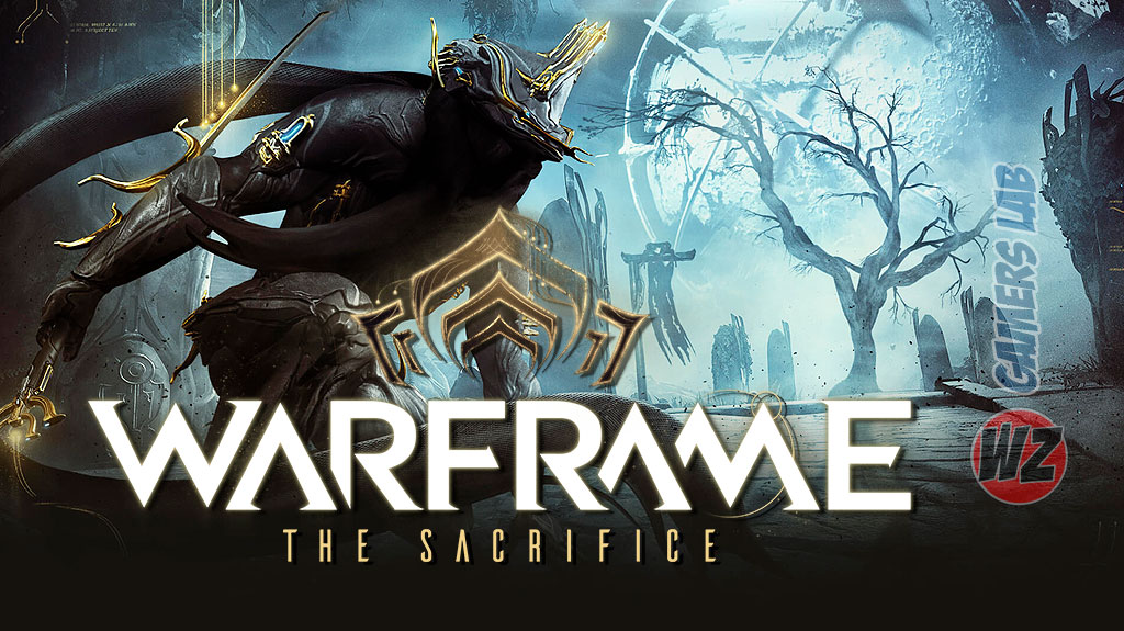 Warframe The Sacrifice ya disponible en WZ Gamers Lab - La revista digital online de videojuegos free to play y Hardware PC